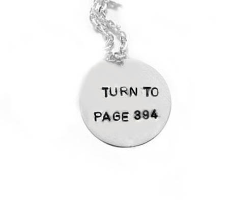 Turn to Page 394 Quote Harry Potter Necklace - I can't help hearing Snape's snarky voice in my head.