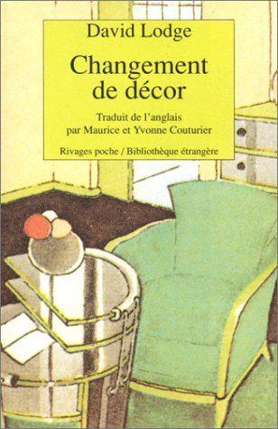 Changement de Décor, Changing Places, 1975, David Lodge, traduction Maurice et Yvonne Couturier