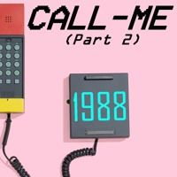 Call Me Part 2 (Prod by O.G.E) by 1988 on SoundCloud