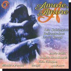 Amore Amore - Die schönsten Italienischen Love Songs CD - Dalnok Kiadó Zene- és DVD Áruház, Szerelmes dalok, zenék CD