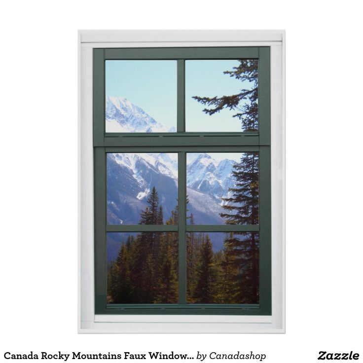 Canada Rocky Mountains faux window view poster. Amazing nature view of mountains with snow and green trees on a beautiful spring day. No windows? No problem! Use this fake window view landscape poster at home in the basement or in your office cubicle.