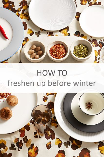 Refresh your tablescape before the upcoming winter months.