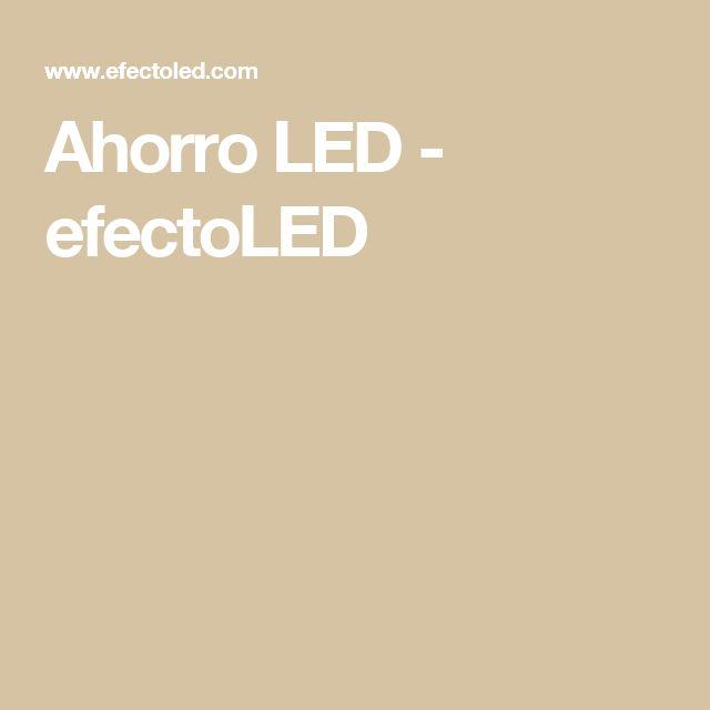Ahorro LED - efectoLEDg