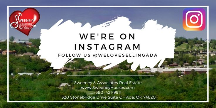 DID YOU KNOW that we're on Instagram??  Follow us for daily updates on our listings!  You never know if you will find your new family home just scrolling through your news feed!  Click the link below to be redirected to our Instagram page!  Sweeney & Associates Real Estate www.SweeneyHouses.com (580) 421-9911 1320 Stonebridge Drive Suite C Ada, OK 74820 #WeLoveSellingAda!