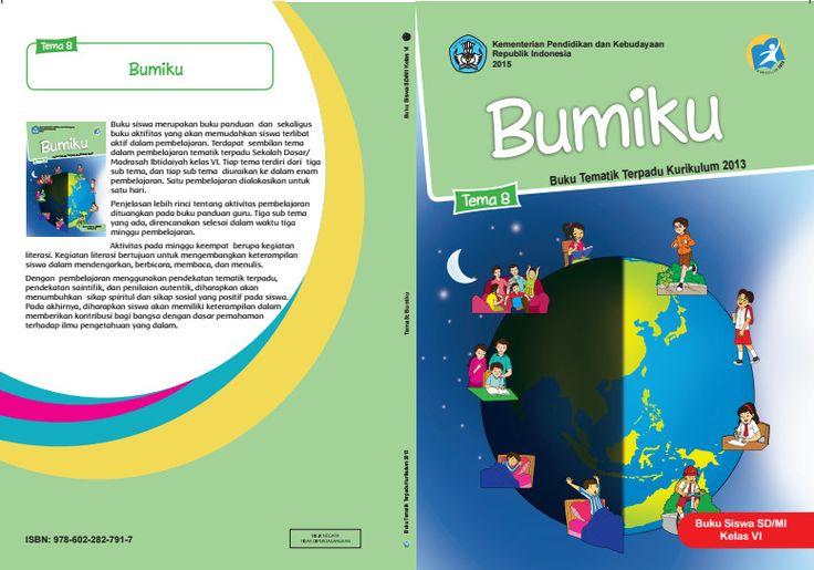 Download Buku Tematik Kurikulum 2013 SD/MI Kelas 6 Tema 8 Bumiku Edisi Revisi Format PDF