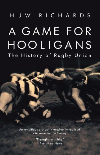 A Game for Hooligans by Huw Richards. $8.28. 320 pages. Publisher: Mainstream Digital (September 30, 2011). Author: Huw Richards