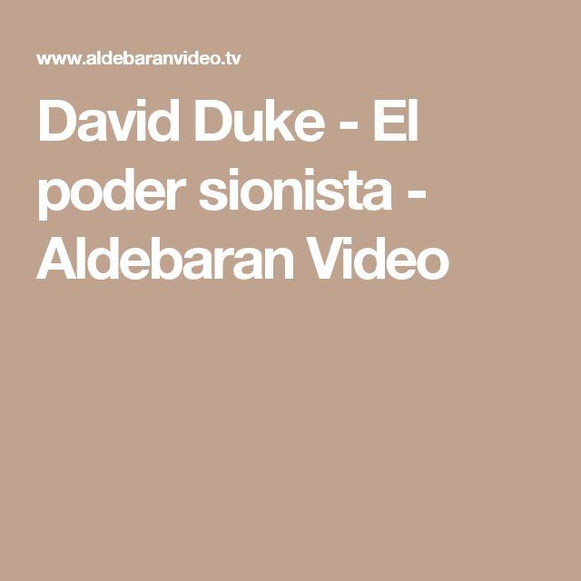 David Duke - El poder sionista - Aldebaran Video