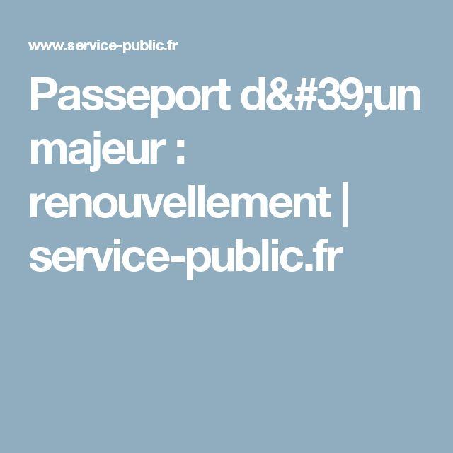 Passeport d'un majeur : renouvellement | service-public.fr