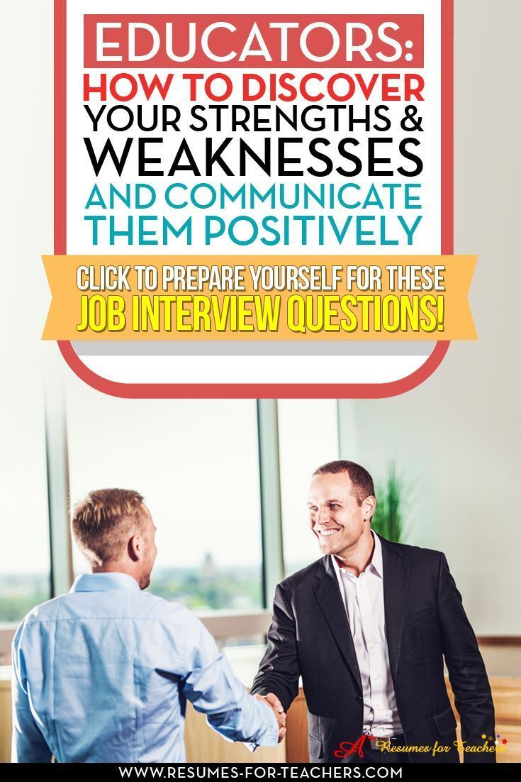 Educators need to know their strengths and weaknesses going into a teaching for school administrator job interview. Having examples to back up your strengths is paramount, it builds credibility. http://resumes-for-teachers.com/blog/interview-questions/h