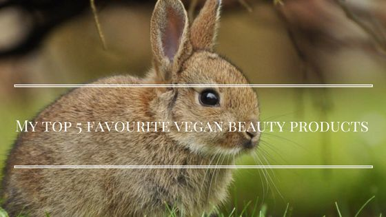 It's 'World Vegan Month'! Here are my top 5 vegan beauty prodcuts