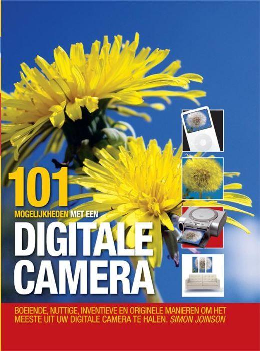 101 Mogelijkheden met een digitale camera  EEN SLIM GRAPPIG EN VERRASSEND BOEK DAT IEDEREEN MET EEN DIGITALE CAMERA DIRECT ZAL INSPIREREN NEEM BETERE FOTO'S PRINT TOON EN DEEL UW FOTO'S OP VERSCHILLENDE MANIEREN LEER EENVOUDIGE MAAR EFFECTIEVE BEELDBEWERKINGSTECHNIEKEN CREËER KUNSTWERKEN EN GEBRUIK UW CAMERA ALS SCANNER WEBCAM OF ZELFS ALS NOTITIEBOEKJE  EUR 6.99  Meer informatie