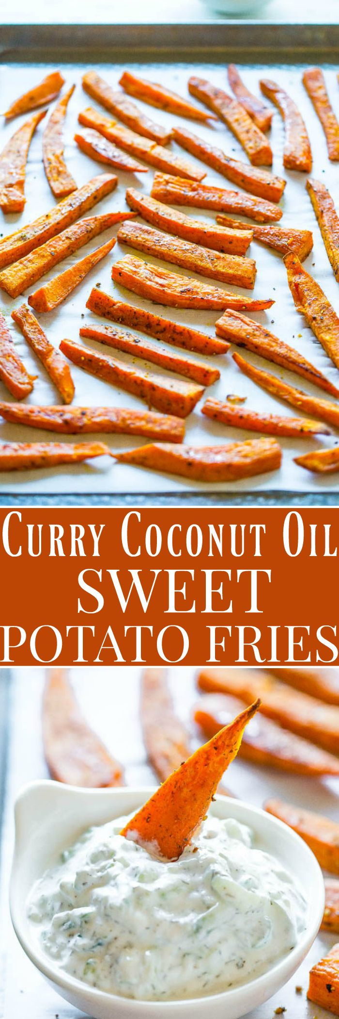 Curry Coconut Oil Sweet Potato Fries with Cucumber Dill Dip - A fast ...