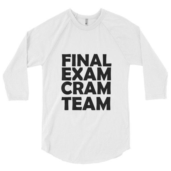 Final Exam Cram Team 3/4 sleeve raglan shirt