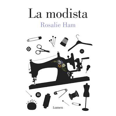 La modista, de Rosalie Ham | Los libros al sol