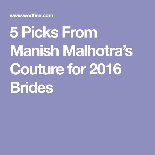 5 Picks From Manish Malhotra's Couture for 2016 Brides