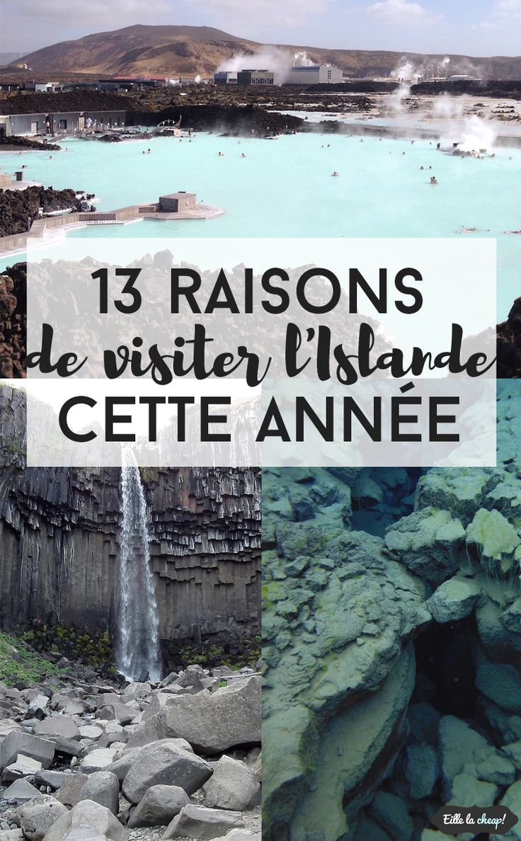 13 raisons de visiter l'Islande cette année