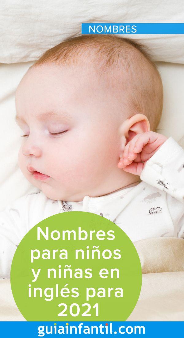 Nombres En Inglés Muy Modernos Para Los Niños Y Niñas De 2021 Nombres De Niñas Ingles Niños Nombres En Ingles