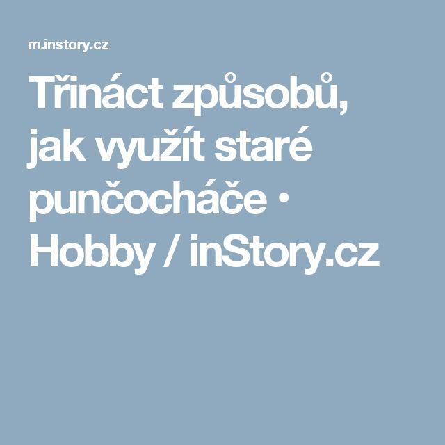 Třináct způsobů, jak využít staré punčocháče • Hobby / inStory.cz