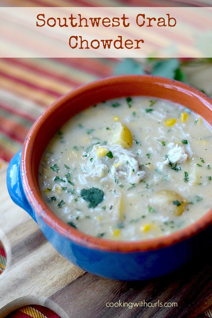 Southwest Crab Chowder | cookingwithcurls