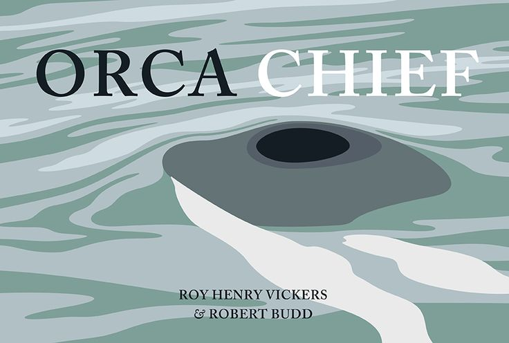Orca Chief by Roy Henry Vickers and Robert Budd, shortlisted for the 2016 Bill Duthie Booksellers' Choice Award