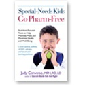 Nutrition Care for Children : Special Needs Kids Go Pharm Free- Books By Judy Converse: Special Need Kids, Books, Special Needs Kids, Judy Converse, Special Education, Children, Pharm Free, Nutrition Care