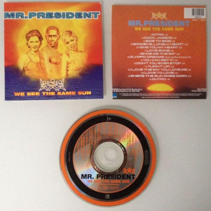 CD*WE SEE THE SAME SUN • MR. PRESIDENT•1996•Album•Disco-Musik•Rockmusik/Popmusiksparen25.com , sparen25.de , sparen25.info