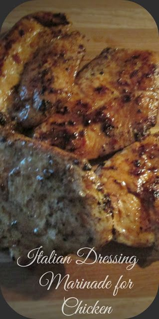 Grilled chicken with Italian Dressing-Vickie's Kitchen and Garden