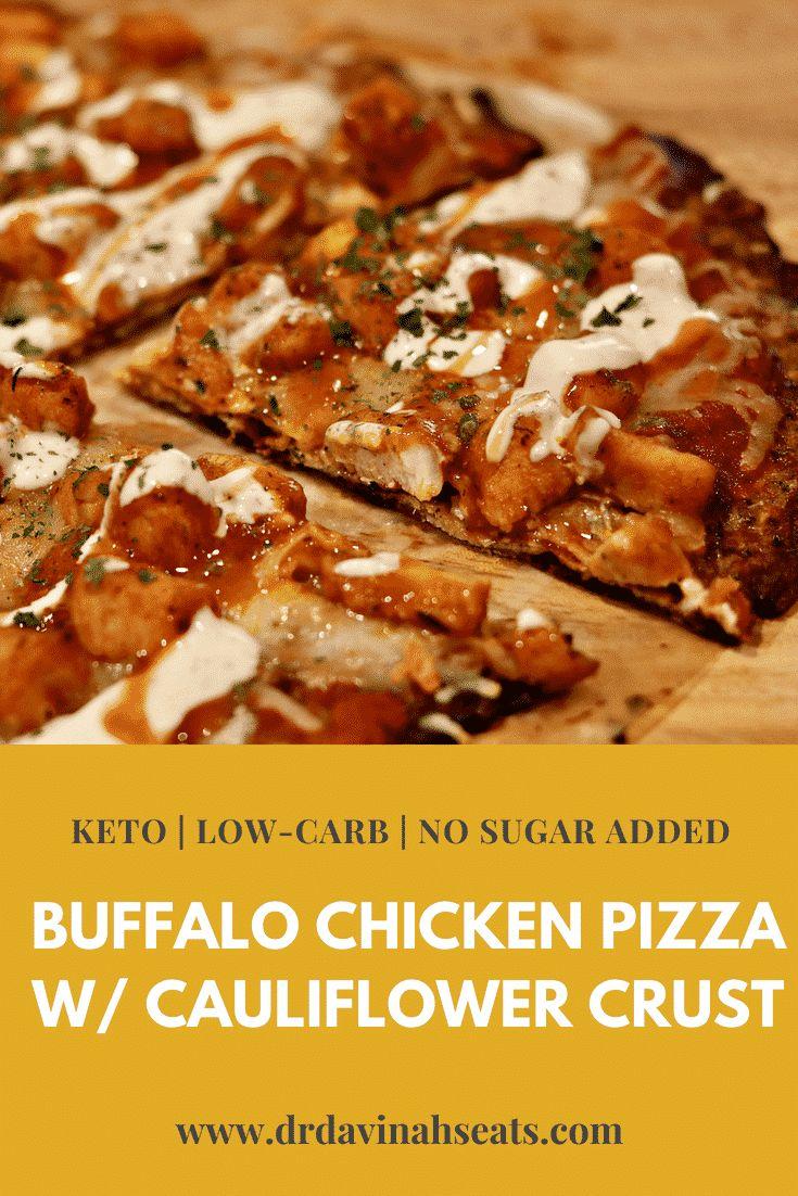 Buffalo Chicken Pizza mit Blumenkohl – Pizzakruste (Keto, Low Carb   – Keto