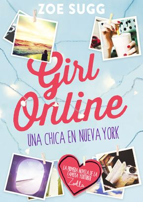 Reseña: Girl Online de Zoe Zugg. - Rainfall of dreams♡