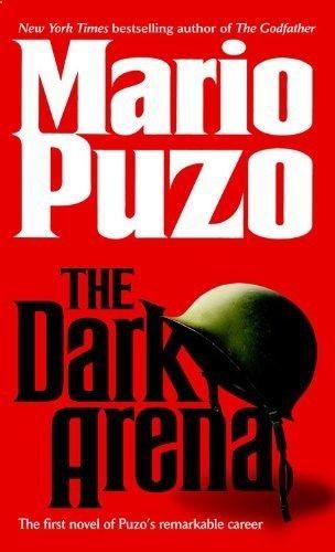 THE DARK ARENA by Mario Puzo - www.amazon.com/...