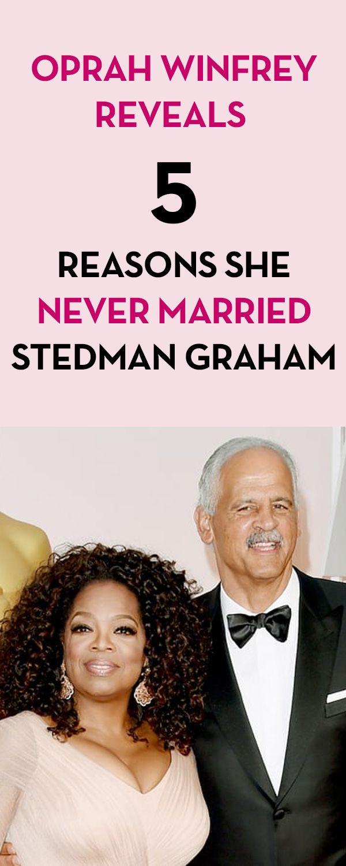 Oprah Winfrey Reveals 5 Reasons She Never Married Stedman Graham