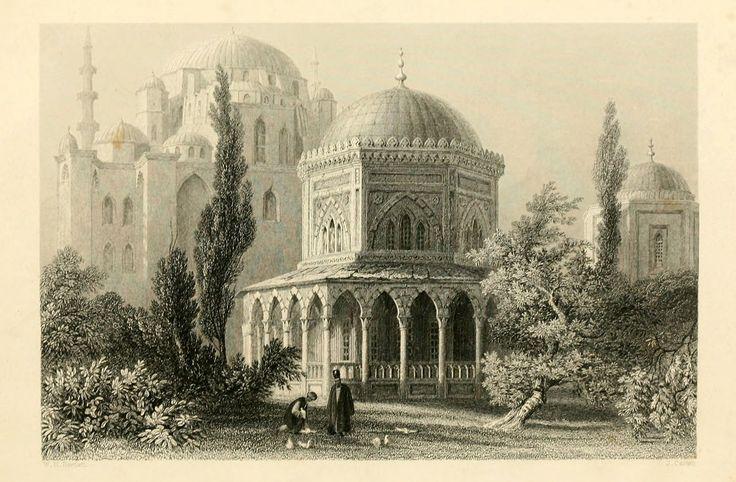 Kanuni Sultan Süleyman Türbesi - Mausoleum of Solyman the magnıfıcent, and Roxalana - Miss Pardoe, 'The Beauties of the Bosphorus',  Londra 1838. Çelikbaskı.  William H. Bartlett