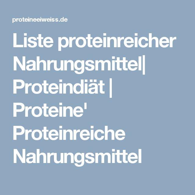 Liste proteinreicher Nahrungsmittel| Proteindiät | Proteine' Proteinreiche Nahrungsmittel