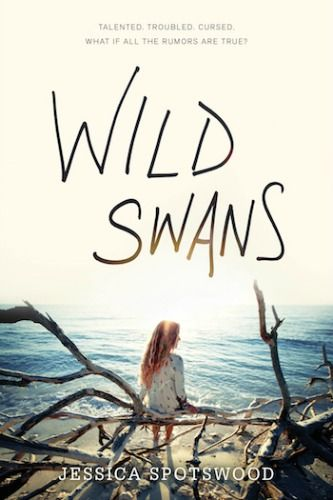 """Wild Swans """"An Engrossing Contemporary"""" {ARC Review}  4/5 stars Book Reviews Books Contemporary Romance YA"""