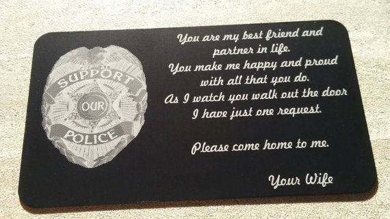 Hey, I found this really awesome Etsy listing at https://www.etsy.com/listing/453628938/engraved-wallet-card-police-wallet-card
