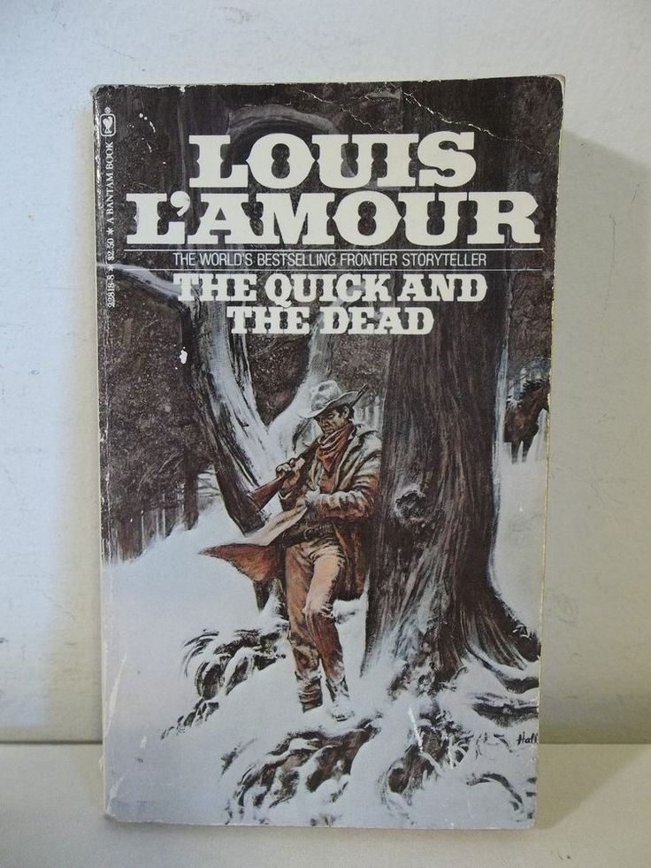 LOUIS Lu0027AMOUR The Quick And The Dead