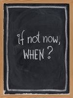 Procrastinating?  Here's a great question to ask yourself.