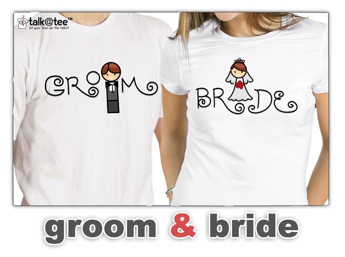 Couple Shirt: Groom & Bride | Let your tees do the talkin' | T Shirt Design