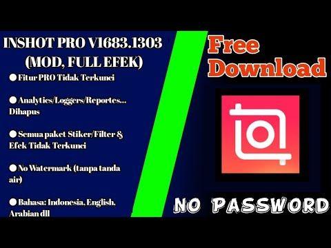 Inshot Pro V1683 1303 Mod Full Efek Youtube Youtube Tanda Video