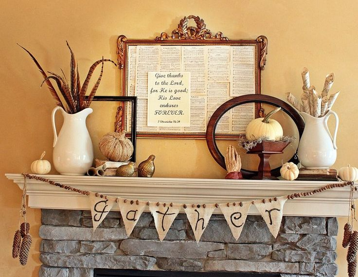 Thrifty Thanksgiving Mantel Give Thanks To God Pinterest