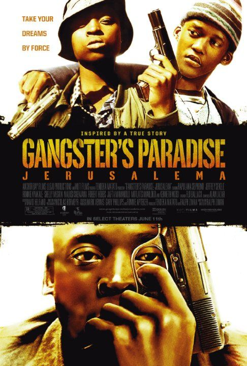 Gangsters Paradise Jerusalema 2008
