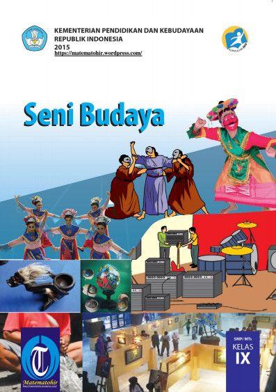 Download Buku Siswa Kurikulum 2013 SMP/MTs Kelas 9 Mata Pelajaran Seni Budaya
