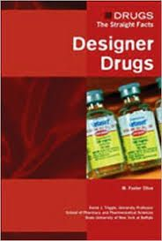 Designer Drugs 362.299OLI Learn about the dangers of synthetically created substances that mimic the effects of controlled hallucigens, stimulants, and depressants. Drugs are everywhere--on our streets, in our homes, and in our schools--but straight facts about drugs are not. Drugs: The Straight Facts fills this void with candid discussions that emphasize a historical and scientific approach to learning about drugs.