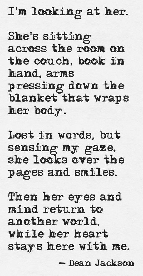I see my husband look over at me when I am lost in my own little world with a book and I see his love for me shining in his eyes and my love shines right back at him!