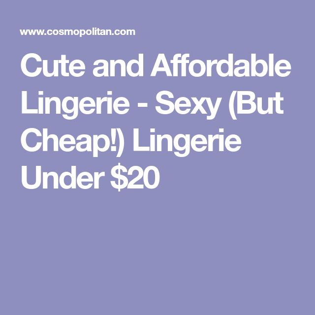 Cute and Affordable Lingerie - Sexy (But Cheap!) Lingerie Under $20