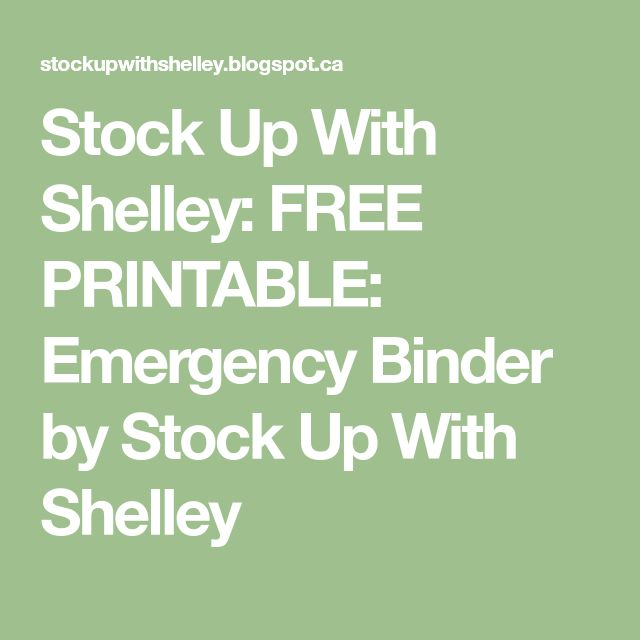 Stock Up With Shelley: FREE PRINTABLE: Emergency Binder by Stock Up With Shelley