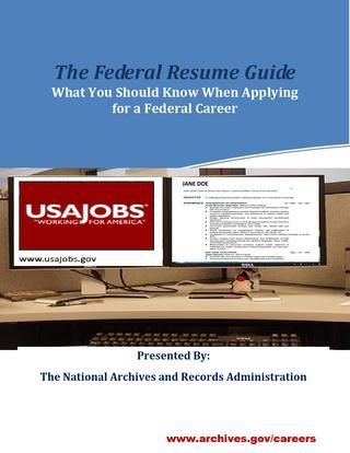 The Federal Resume Guide What You Should Know When Applying for a Federal Career