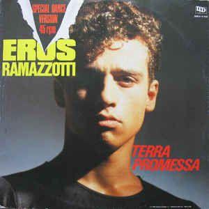 Eros Ramazzotti - Terra Promessa (Special Dance Version) (Vinyl) at Discogs