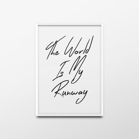 Printable Wall Art The world is my runway Fashion Poster by ANXUK