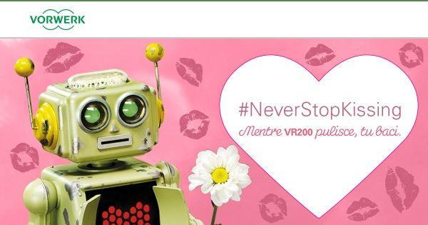 Trovo quest'evento #Folletto geniale e davvero coinvolgente: #NeverStopKissing! Condividete! #ad